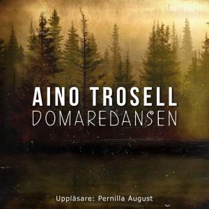 Pernilla August läser Domaredansen