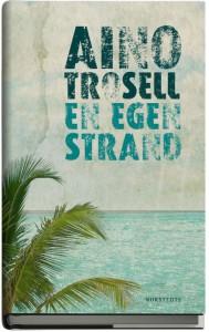 Ny roman, En egen strand